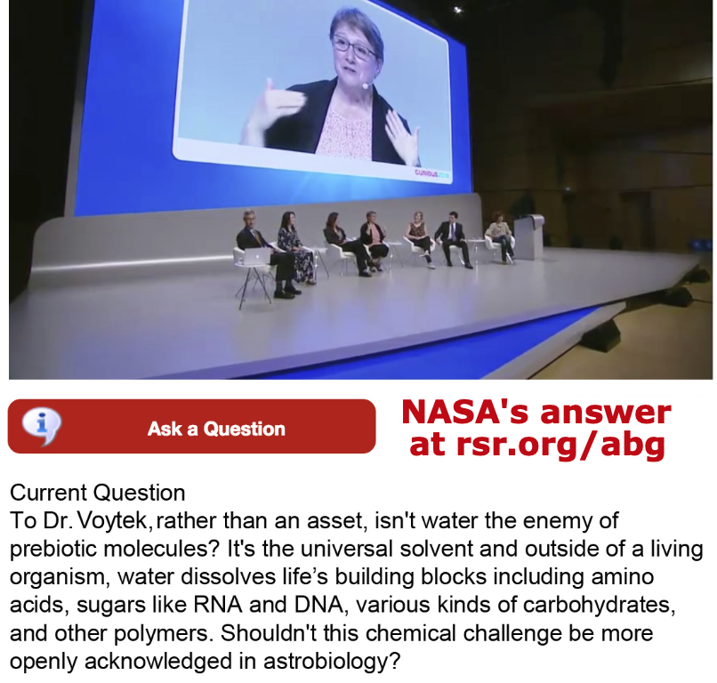 NASA astrobiologist admits water is a problem for life arising naturally. See rsr.org/abg.