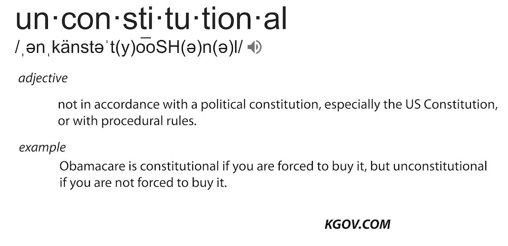Definition of Unconstitutional: example from Obamacare
