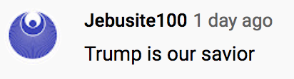 "Comment under the kgov.com/trump vide: ""Trump is our savior"""