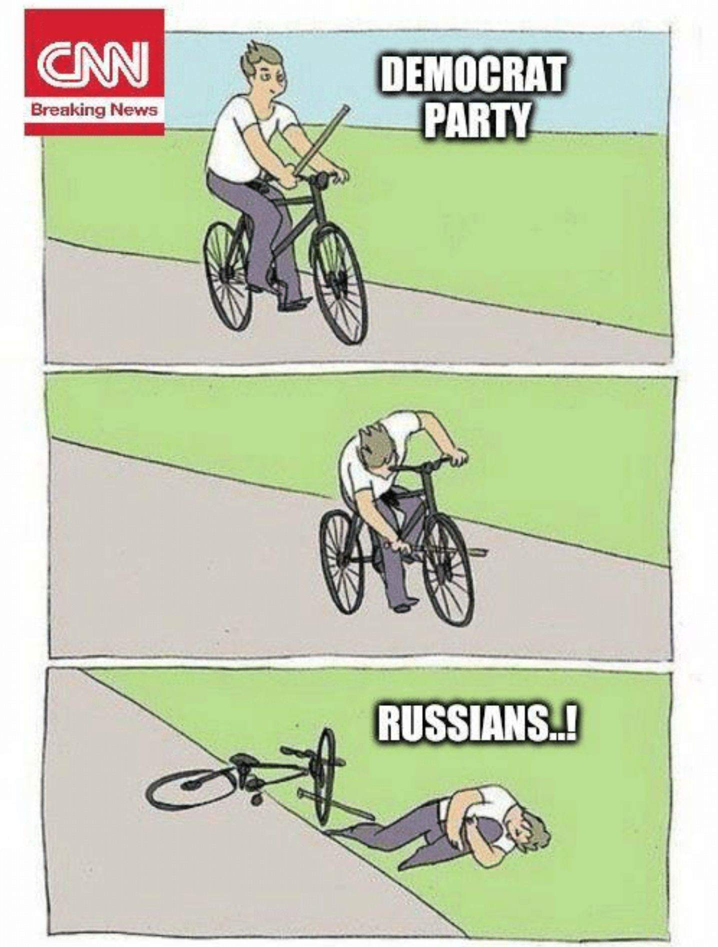 CNN Meme of Dems like kid ridding a bike putting a stick in his own spokes and then blaming the Russians!