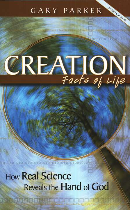 Creation Facts of Life, cover, book by Dr. Gary Parker