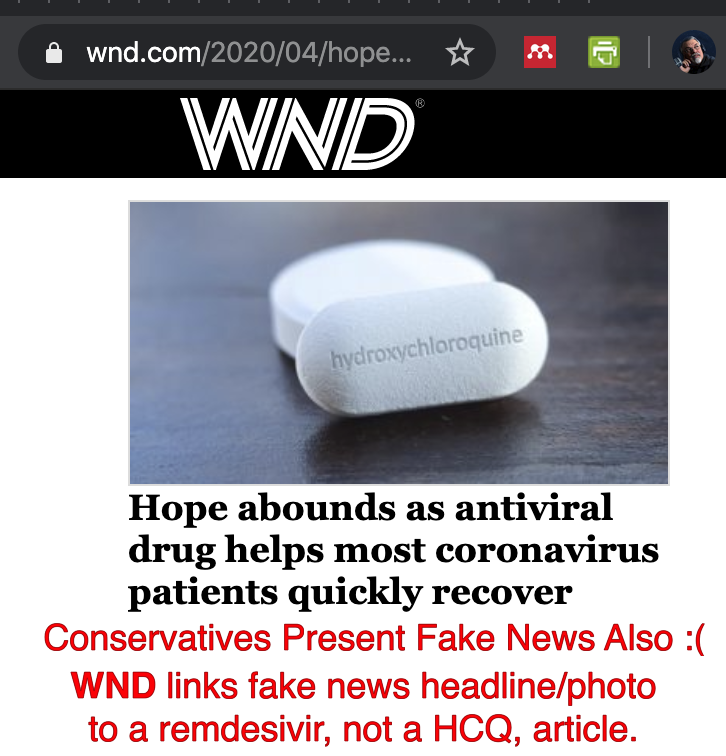Fake News from conservatives (WND) also. Headline/photo links to non-chloroquine article
