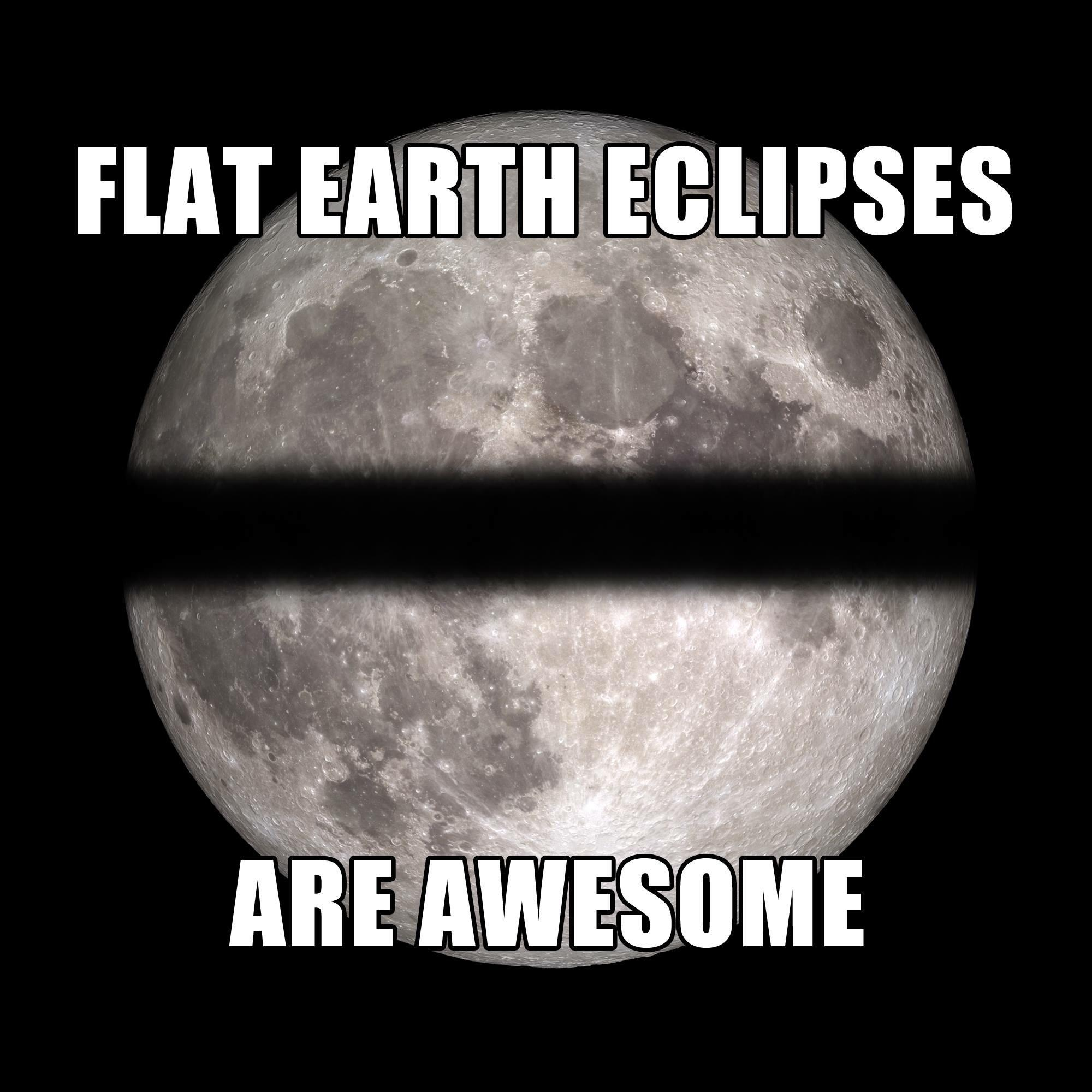 Flat earth lunar eclipse