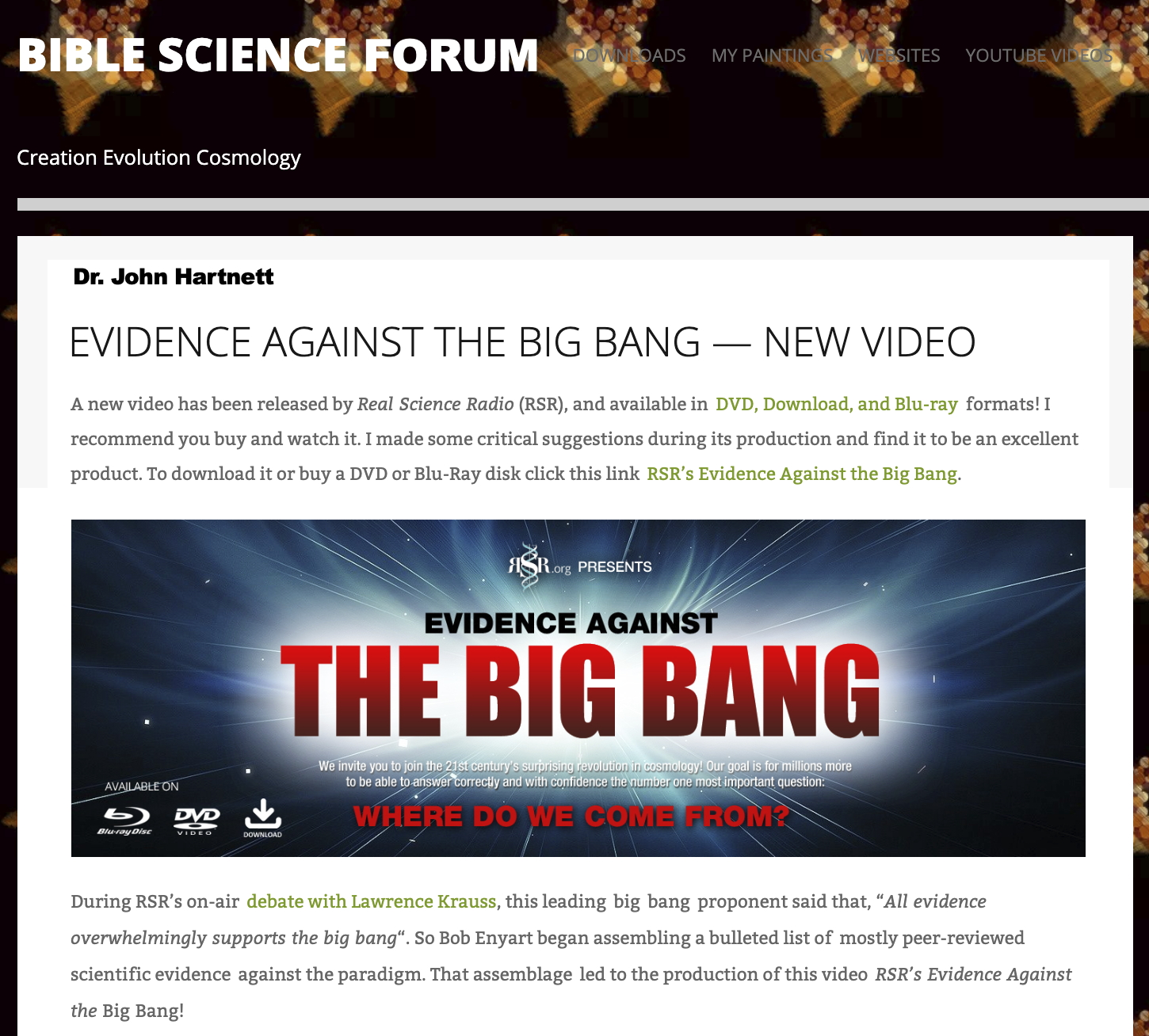 Dr John Hartnett endorses RSR's Big Bang video!