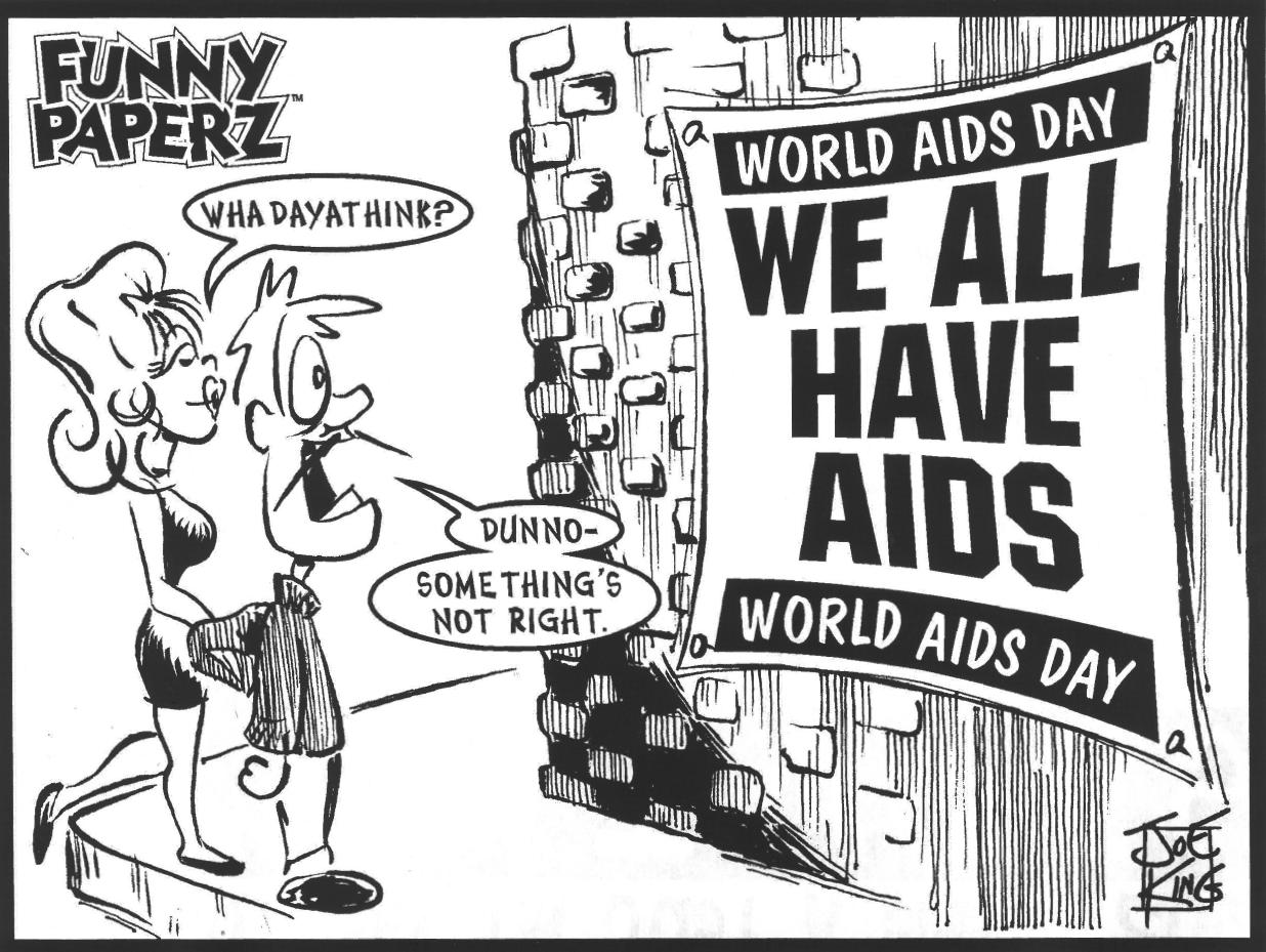 Joe King political cartoon: We all have AIDS. I dunno, something's not right with that.
