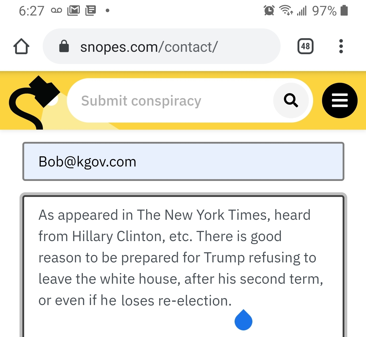 Hillary conspiracy: Trump won't leave White House (oh brother) Snopes screenshot of Enyart's suggestion they expose this conspiracy (fat chance :)