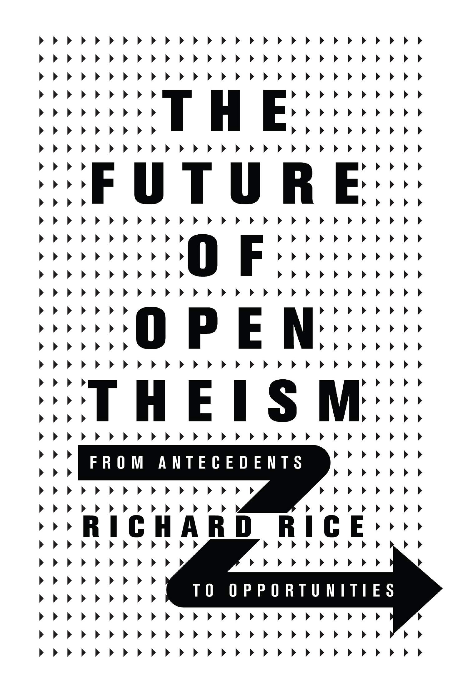 open-theism-the-future-of-by-richard-rice-2020.jpg