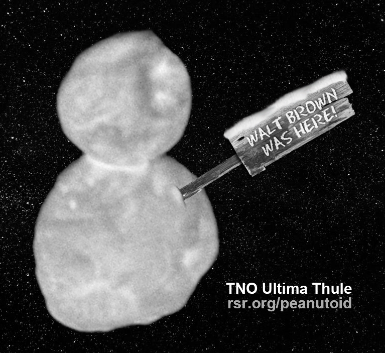 TNO Snowman Ultima Thule: Walt Brown was here!